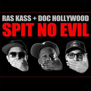 Ras Kass and Doc Hollywood - Spit No Evil