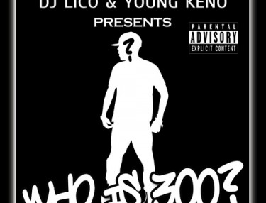 Young Keno - Who Is 300