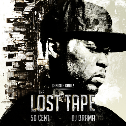 50 Cent x DJ Drama - The Lost Tape