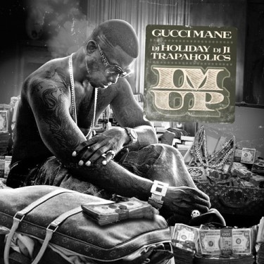 Gucci Mane - I'm Up mixtape