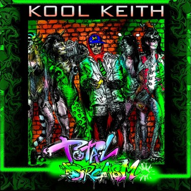 Kool Keith - Total Orgasm mixtape