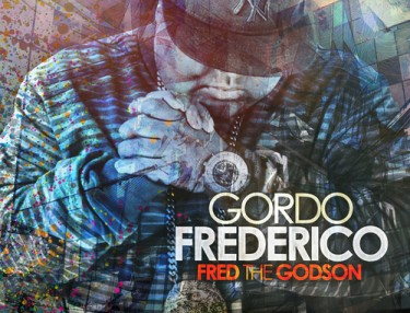 Fred The Godson - Gordo Frederico mixtape