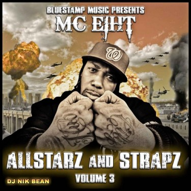 MC Eiht - Allstarz and Straps, Vol 3