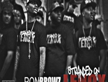 Ron Browz - Stranded On Lenox mixtape