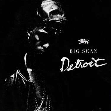 Big Sean - Detroit mixtape