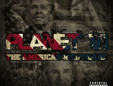 Planet VI - The American Nightmare mixtape