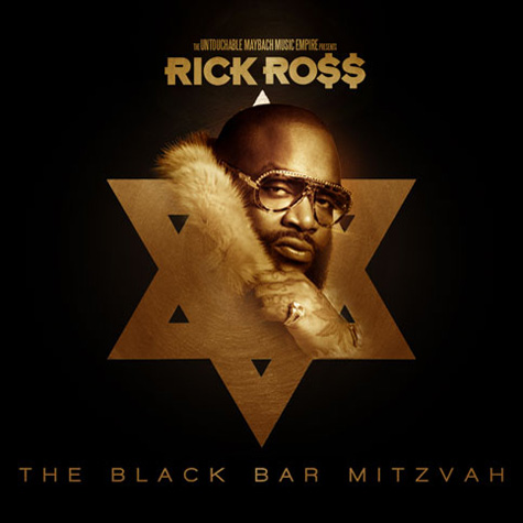 Rick Ross - The Black Bar Mitzvah mixtape