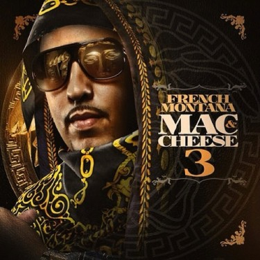 French Montana - Mac & Cheese 3 (Mixtape
