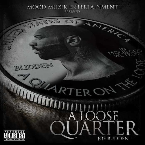 Joe Budden - A Loose Quarter (Mixtape)