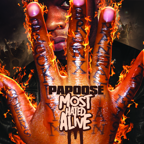 Papoose - Most Hated Alive (Mixtape)
