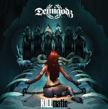 Demigodz - KILLMatic coverart