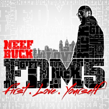 Neef Buck - Forever Do Me 5: First Love Yourself (Mixtape)