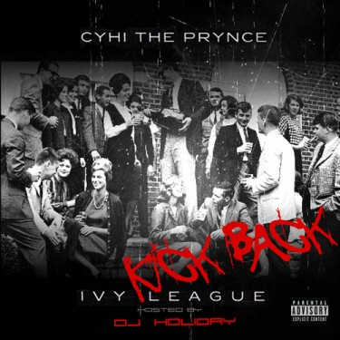 CyHi The Prynce - Ivy League: Kick Back (Mixtape)