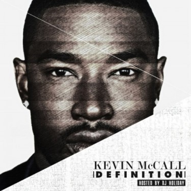 Kevin McCall - Definition (Mixtape)