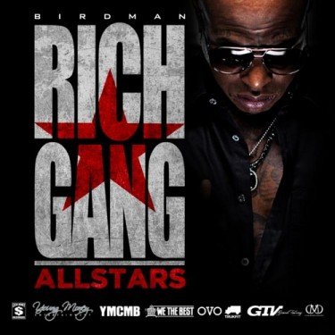 Birdman - Rich Gang: All Stars (Mixtape)