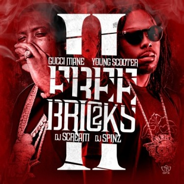 Gucci Mane & Young Scooter - Free Bricks 2 (Mixtape)
