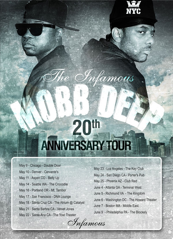 Mobb Deep - 20th Anniversary tour