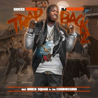 Gucci Mane - Trap Back 2 (Mixtape)