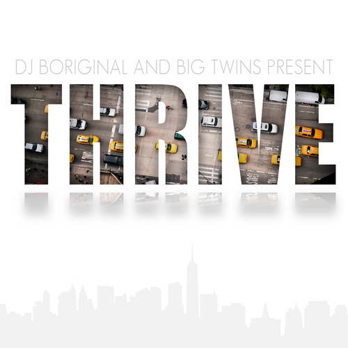 Big Twins - Thrive (Mixtape)