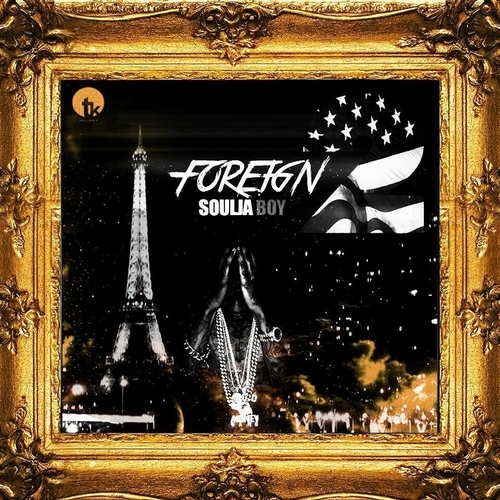 Soulja Boy - Foreign 2 (Mixtape)