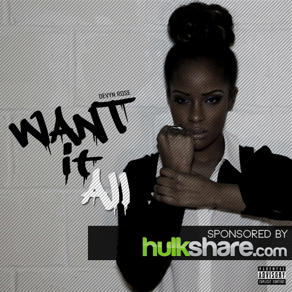 Devyn Rose - Want It All (EP)
