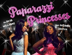 Bria Williams and Reginae Carter - Paparazzi Princesses