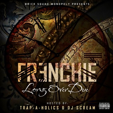 Frenchie - Long Overdue (Mixtape)