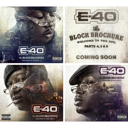 E-40 - The Block Brochure: Welcome to the Soil 4, 5 & 6