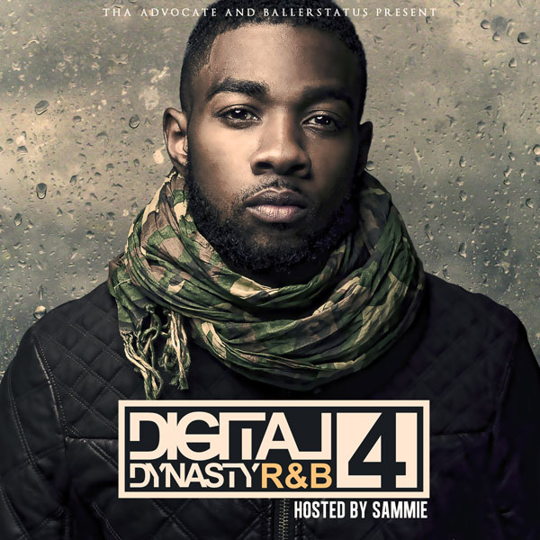 Digital Dynasty R&B 4, hosted by Sammie