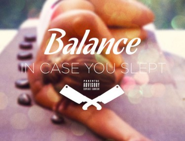 Balance - In Case You Slept (Mixtape)
