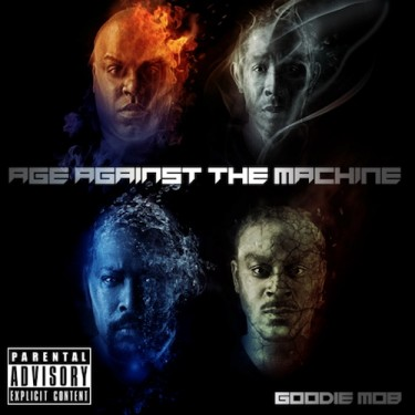 Goodie Mob - Age Against The Machine