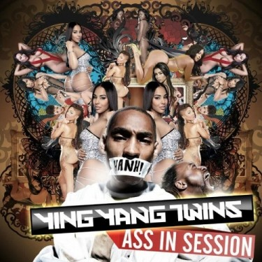 Ying Yang Twins - Ass In Session (Mixtape)