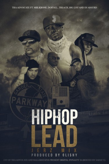 Leak: Tha Advocate ft. Miilkbone, Treach, Doitall - Hip Hop Lead (Jerz Mix)