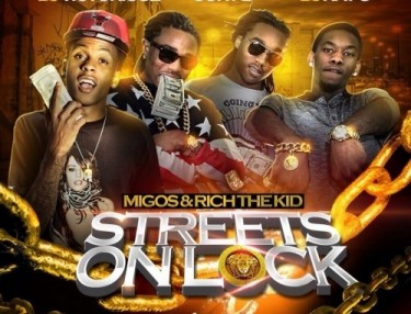 Migos & Rich The Kid - Streets On Lock (Mixtape)
