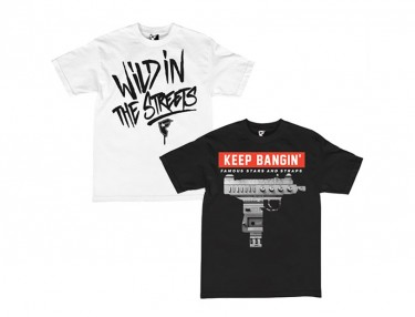 Famous Stars & Straps - Wild In The Streets and Keep Bangin Tees
