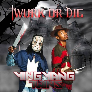 Ying Yang Twins - Twurk Or Die (Mixtape)