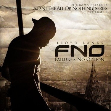 Lloyd Banks - Lloyd Banks - F.N.O. (Failure's Not An Option) (Mixtape)