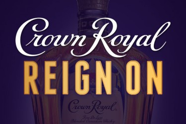 Crown Royal - #ReignOn