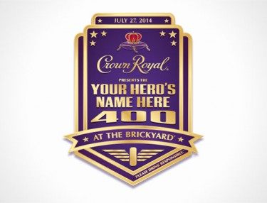 Crown Royal 'Your Hero's Name' NASCAR Program