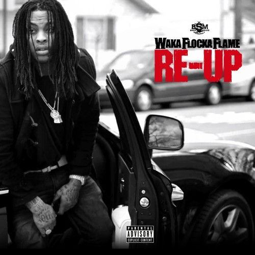 Waka Flocka Flame - Re-Up (Mixtape)