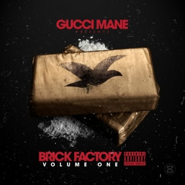 Gucci Mane - Brick Factory, Volume One