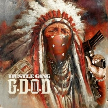 Hustle Gang - G.D.O.D. 2 (Mixtape)