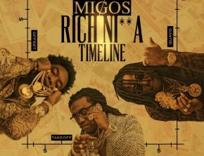 MIGOS - Rich Nigga Time (Mixtape)