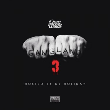 Chevy Woods - Gangland 3 (Mixtape)