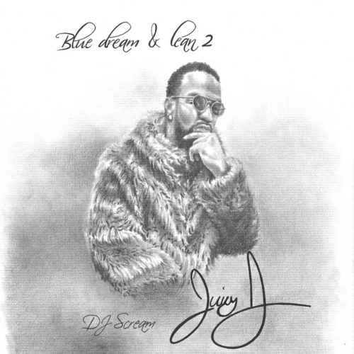 Juicy J - Blue Dream & Lean 2 (Mixtape)