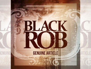Black Rob - Genuine Article