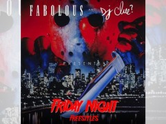 Fabolous – Friday Night Freestyles (Mixtape)