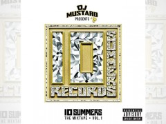 DJ Mustard – 10 Summers: The Mixtape, Vol. 1