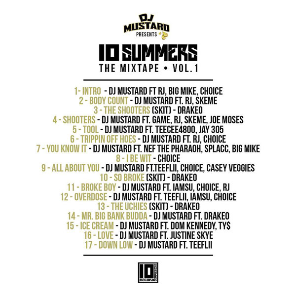 DJ Mustard - 10 Summers: The Mixtape, Vol. 1