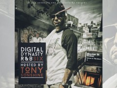 """Tony Sunshine To Host """"Digital Dynasty R&B 6"""", Submissions Open"""